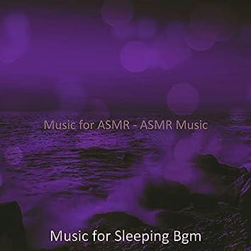 Music for ASMR - ASMR Music