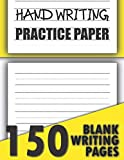 Handwriting Practice Paper: 150 Blank Writing Pages