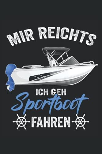 Mir reichts ich geh Sport fahren: Motorboot Buch - Toller karierter Notizblock für Bootsfahrer & Geschenk für Bootsbesitzer