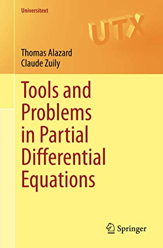 Tools and Problems in Partial Differential Equations (Universitext)
