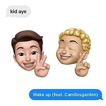 Wake Up (feat. CamilosGarden)