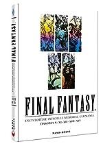 Final Fantasy - Encyclopédie officielle Memorial Ultimania - épisodes X.XI.XII.XIII.XIV - Vol.2 (2)
