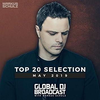 Global DJ Broadcast - Top 20 May 2019