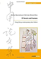 Of forests and humans: Hong Kong contemporary short fiction