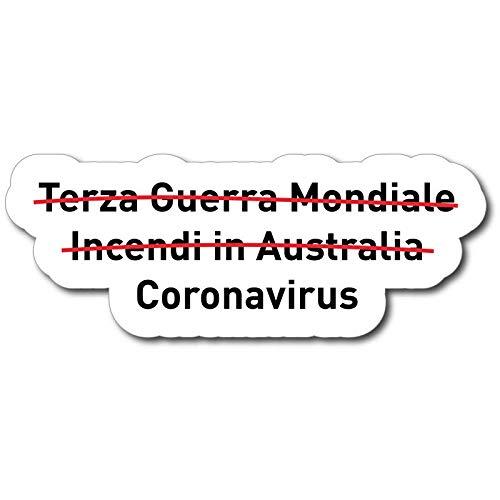 ADESIVO STICKERS SOPRAVVISSUTO A TRE COSE COMPRESO CORONAVIRUS 10X5CM