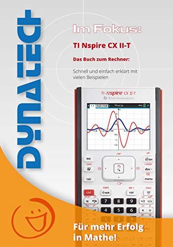 Im Fokus: TI-Nspire CX - schnell und einfach erklärt - Buch und CD mit Step-by Step Videos