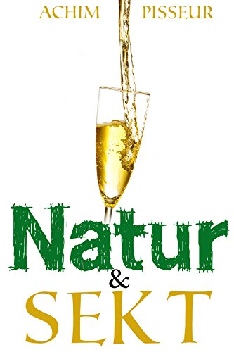 Natur&Sekt: 2 spritzige Geschichten