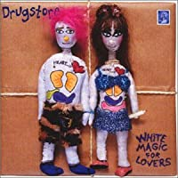 WHITE MAGIC FOR LOVERS +3 by DRUGSTORE (2000-02-16)