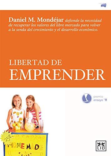 Libertad de emprender (Acción Empresarial) (Spanish Edition)