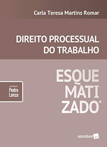 Direito processual do trabalho esquematizado®
