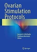 Ovarian Stimulation Protocols