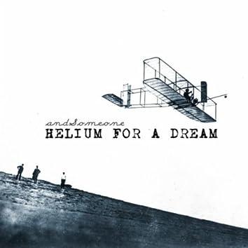 Helium for a Dream