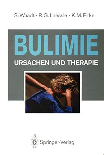 Bulimie: Ursachen und Therapie