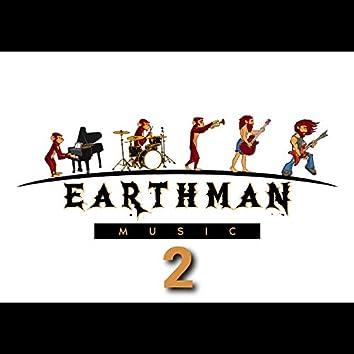 EARTHMAN MUSIC 2