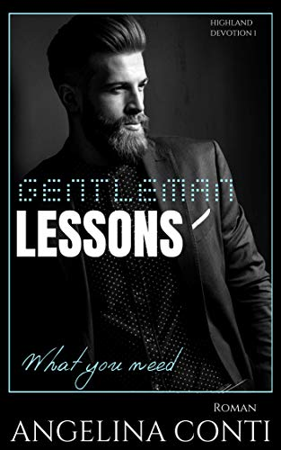 GENTLEMAN LESSONS: What you need (Highland Devotion 1)