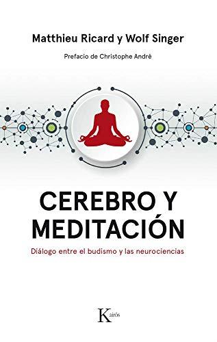 Cerebro y meditación: Diálogo entre el budismo y las neurociencias (Ensayo)