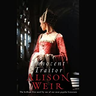 Innocent Traitor     A Novel of Lady Jane Grey              Written by:                                                                                                                                 Alison Weir                               Narrated by:                                                                                                                                 Stina Nielsen,                                                                                        Davina Porter,                                                                                        Bianca Amato                      Length: 18 hrs and 11 mins     3 ratings     Overall 4.7