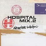 Hospital Mix : Drum & Bass Selection...