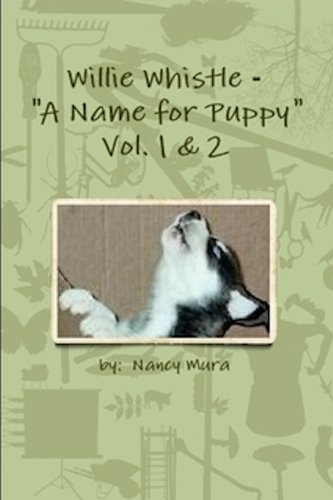 Willie Whistle - A Name for Puppy