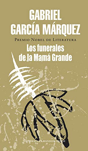 Los funerales de la Mamá Grande (Literatura Random House)