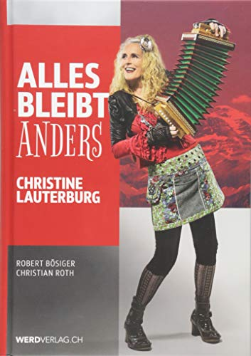 Alles bleibt anders: Christine Lauterburg