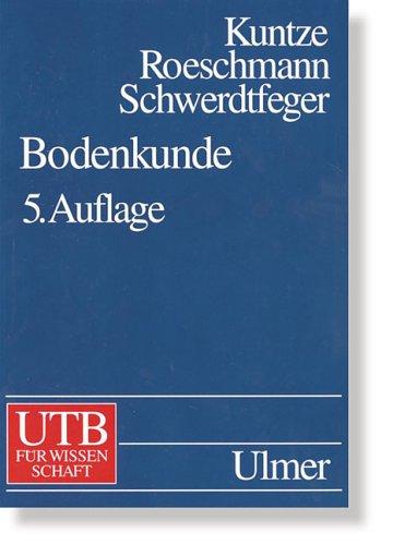 Bodenkunde (Uni-Taschenbücher L)