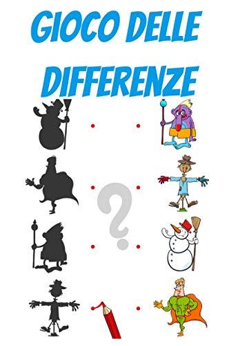 Gioco Delle Differenze: Giochi per bambini   Puzzle bambini   Passatempo (Italian Edition)