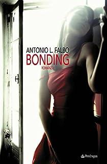 Bonding (Italian Edition)