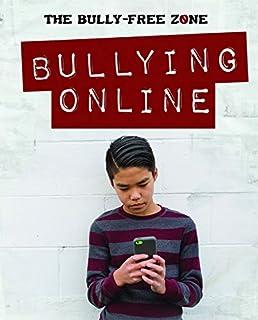 Bullying Online (Bully-free Zone)