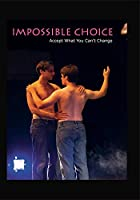 Impossible Choice / [DVD]