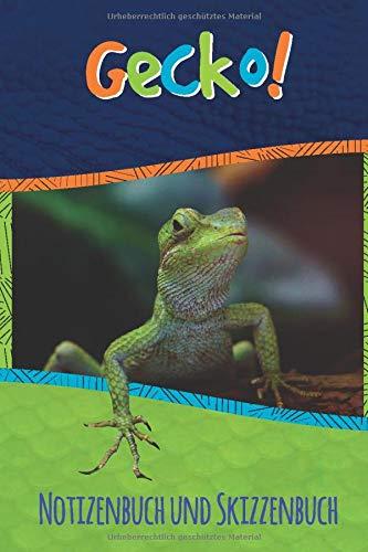 Gecko Notizenbuch und Skizzenbuch: Kindernotizbuch mit Gecko-Bildern auf jeder linierten Seite und einfachen Seiten zum Skizzieren! (Funny Fauna)