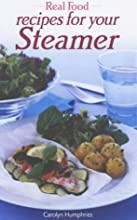 Real Food from Your Steamer