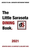 The Little Sarasota Dining Book - 2021