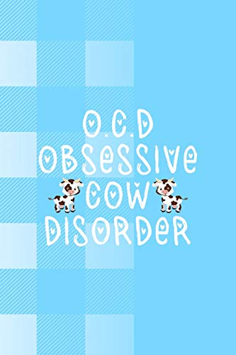 O.C.D Obsessive Cow Disorder: Notebook Journal Composition Blank Lined Diary Notepad 120 Pages Paperback Blue Grid Cow