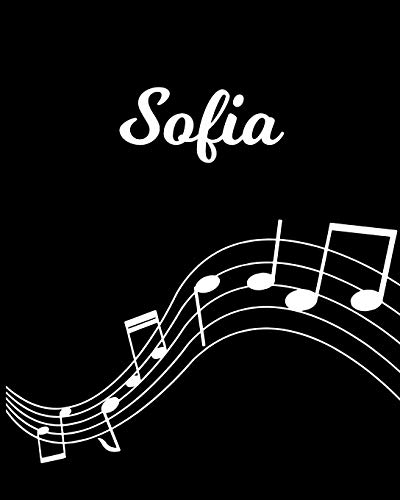 Sofia: Sheet Music Note Manuscript Notebook Paper | Personalized Custom First Name Initial S | Musician Composer Instrument Composition Book | 12 ... Guide | Create Compose & Write Creative Songs