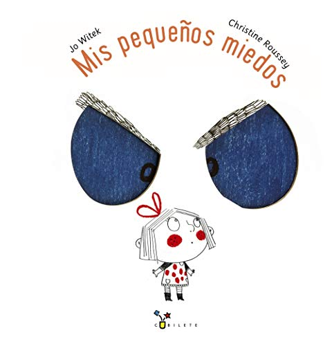 Mis pequeños miedos/ My Little Fears