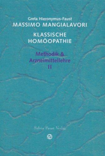 Methodik & Arzneimittellehre (Klassische Homöopathie)
