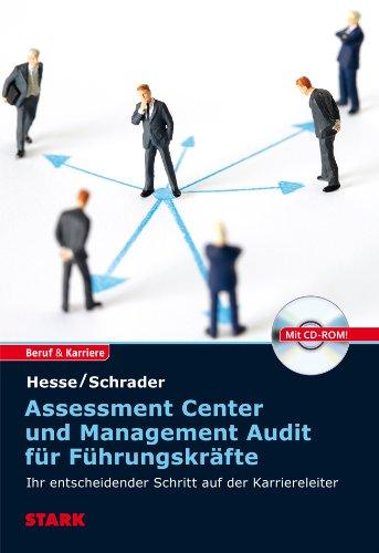 STARK Hesse/Schrader: Assessment Center und Management Audit für Führungskräfte (STARK-Verlag - Einstellungs- und Einstiegstests)