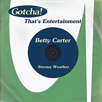 Stormy Weather (That's Entertainment)