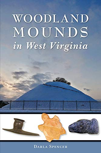 Woodland Mounds in West Virginia (American Heritage)
