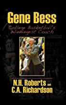 Gene Bess College Basketball's Winningest Coach