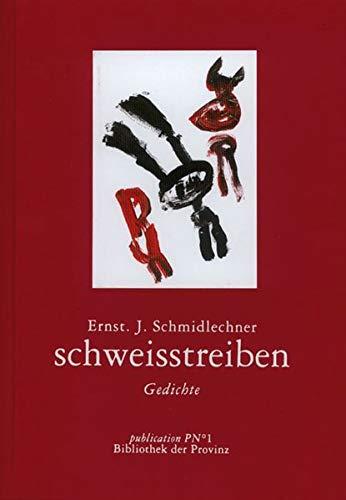 schweisstreiben: Gedichte
