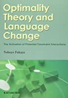 Optimality theory and language change―the activation of potenti