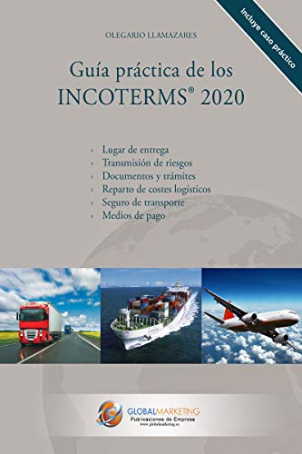 Guía Práctica de los Incoterms 2020 (ECONOMIA)