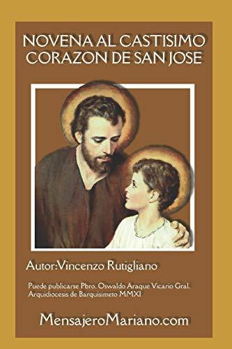 NOVENA AL CASTÍSIMO CORAZÓN DE SAN JOSÉ (Spanish Edition)