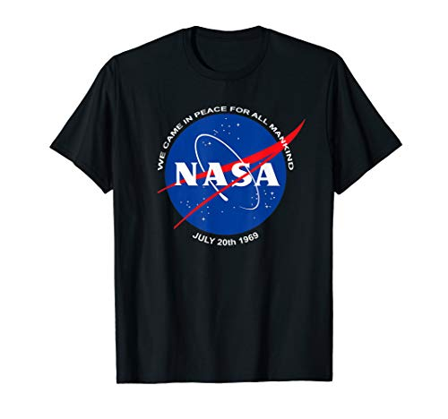 NASA Patch Came In Peace Moon Landing T-Shirt