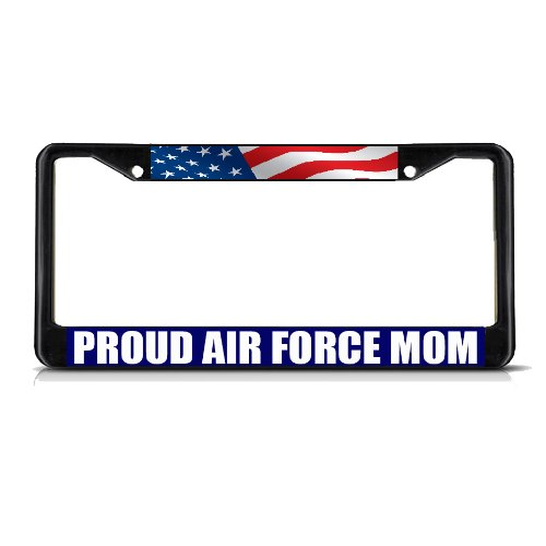 Sign Destination Metal License Plate Frame Solid Insert Proud Air Force Mom Style B Car Auto Tag Holder Black 2 Holes One Frame