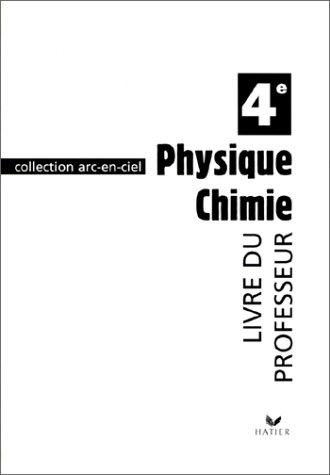 Physique-chimie, 4ème : Livre du professeur