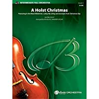 A Holst Christmas - By Gustav Holst / arr. Douglas E. Wagner