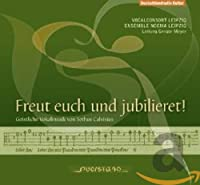 Calvisius: Freut Euch Und Jubi